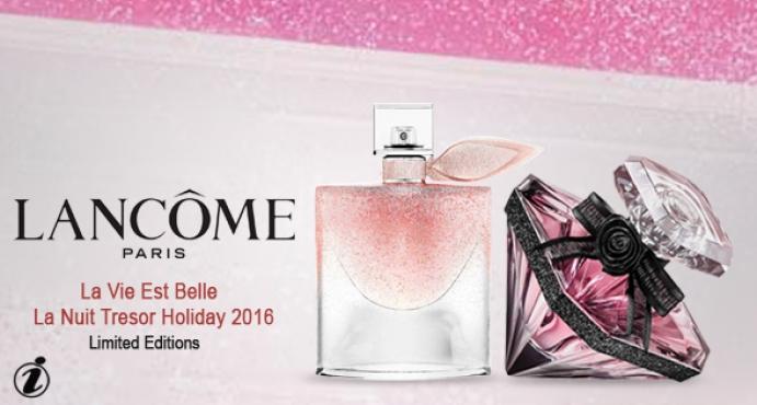 c704d030a Lancome La Vie Est Belle & La Nuit Tresor Holiday 2016 Limited Editions by  Lancome_اصداران محدودان