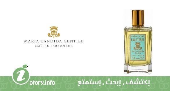 عطر فينيستري  ماريا كانديدا جِنتيل  -  perfume Finisterre Maria Candida Gentile
