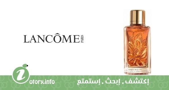 عطر عود بوكيه لانكوم  -  perfume Oud Bouquet Lancome