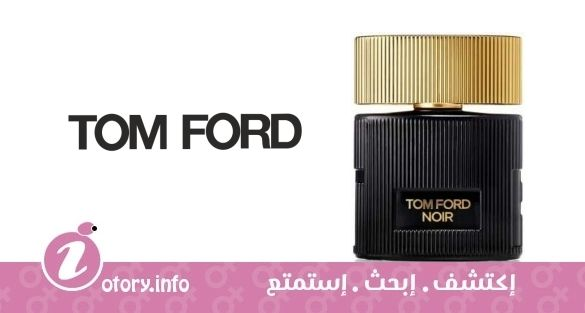 500947182 عطر نوار بور فيمي توم فورد - Noir Pour Femme