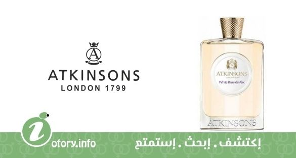 عطر أتنسون وايت روز دي أليكس  -  White Rose de Alix