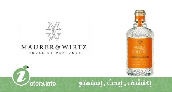عطر 4711 أكوا كولونيا ماندرين & كارداموم ماورر & ويرتز  -  perfume 4711 Acqua Colonia Mandarine & Cardamom Maurer & Wirtz